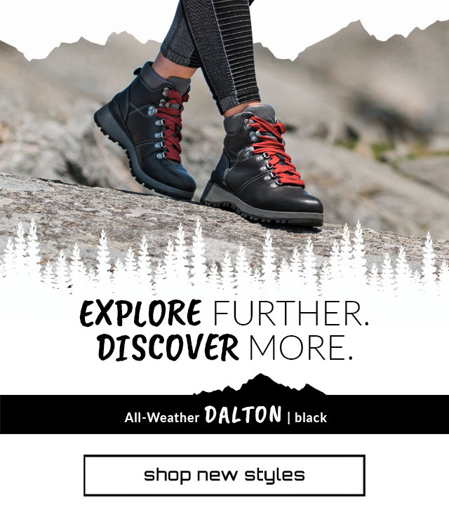 Explore Further. Discover More. Dalton Boot in black. Shop New styles