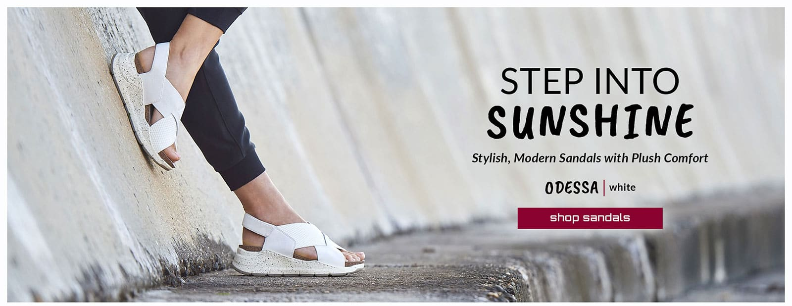 Step Into Sunshine. Stylish, Modern Sandals with Plush Comfort Featured style: Odessa sandal in white. Shop Sandals.