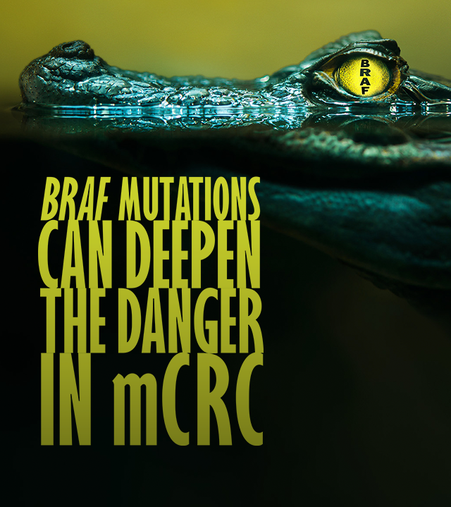 BRAF Mutations Can Deepen the Danger in mCRC