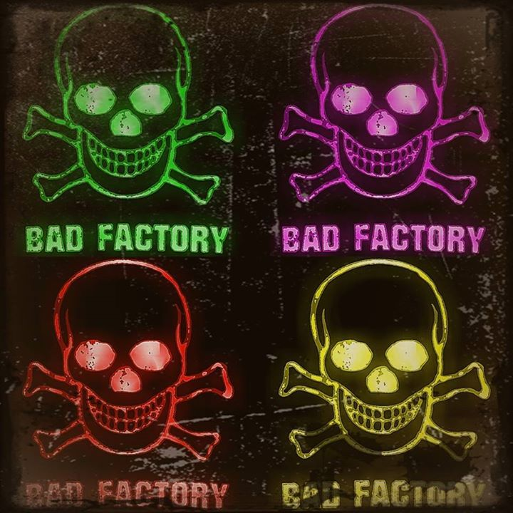 Bad Factory Tour Dates