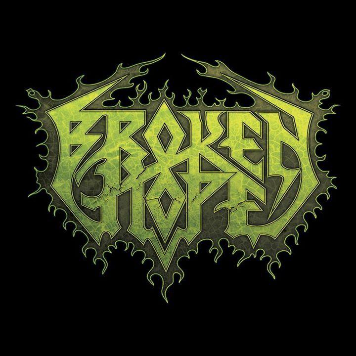 Broken Hope Tour Dates