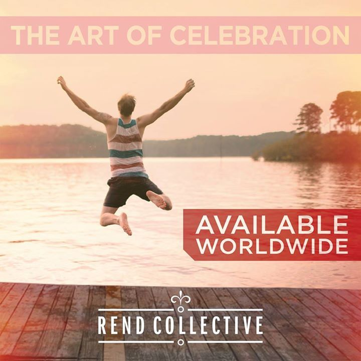 Rend Collective Experiment @ The Art of Celebration Tour / Rock Harbor Church - Costa Mesa, CA