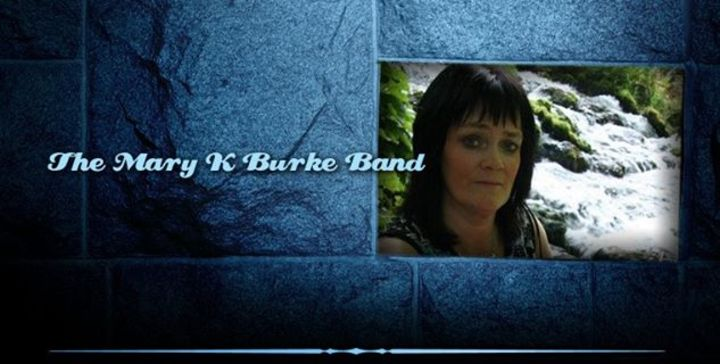 Mary K Burke Band  Fan Page Tour Dates