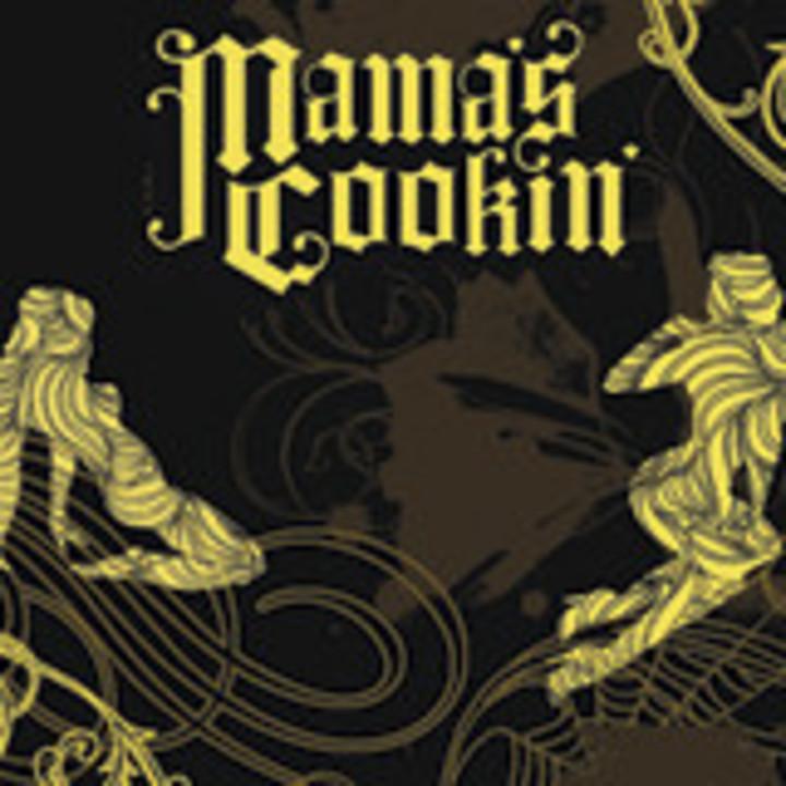 Mama's Cookin' Tour Dates