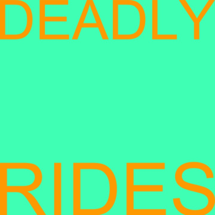 Deadly Rides Tour Dates
