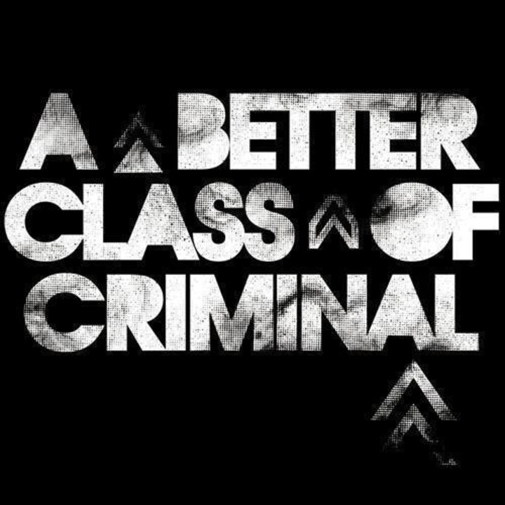 A Better Class Of Criminal Tour Dates