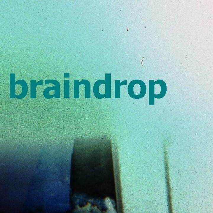 Braindrop Tour Dates