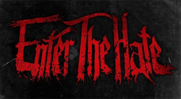Enter The Hate Tour Dates
