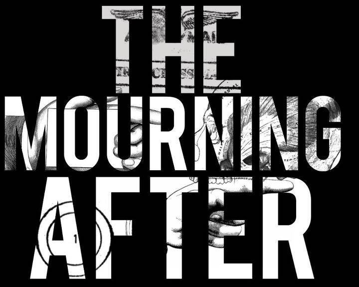 The Mourning After Tour Dates