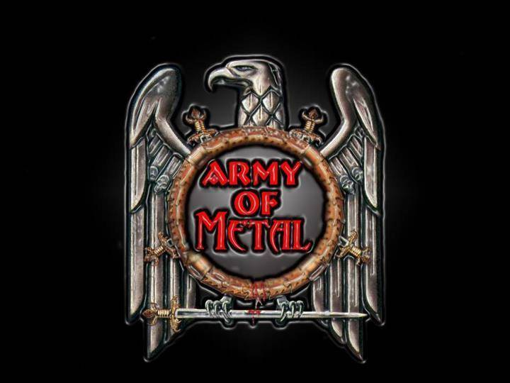 Army Of Metal Tour Dates