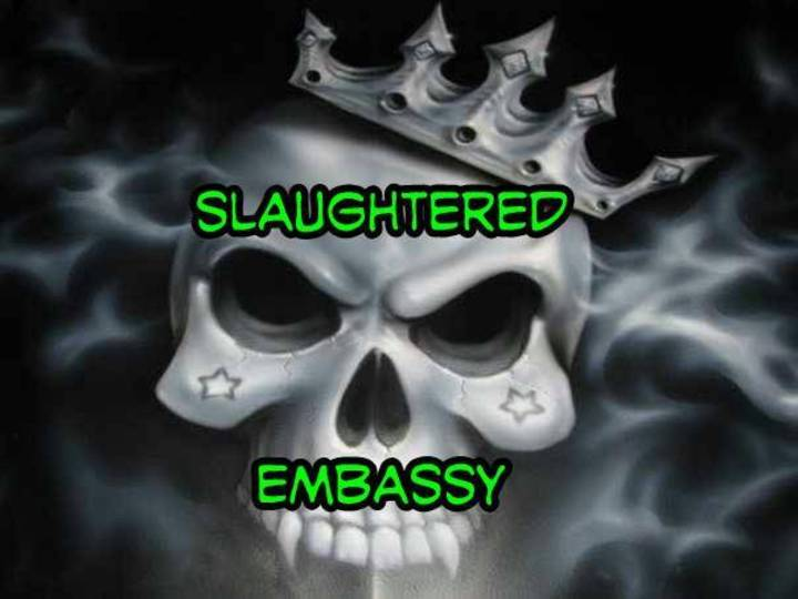 Slaughtered Embassy Tour Dates