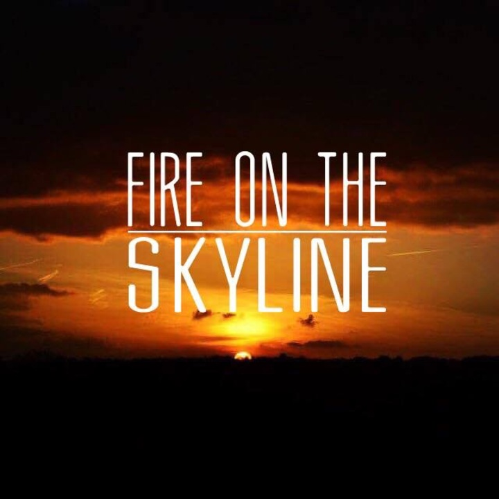 Fire on the Skyline Tour Dates