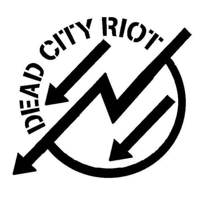 Dead City Riot Tour Dates