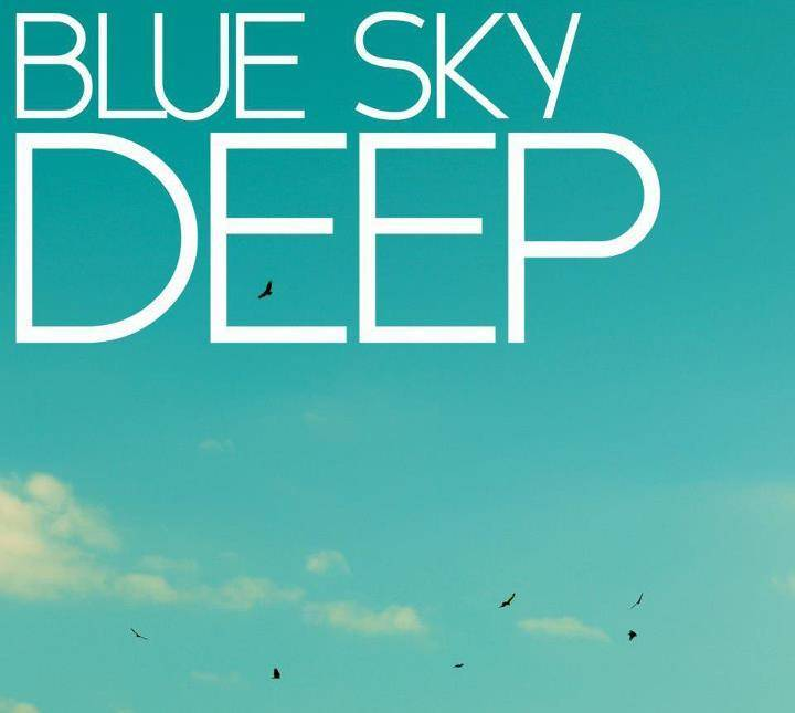Blue Sky Deep Tour Dates