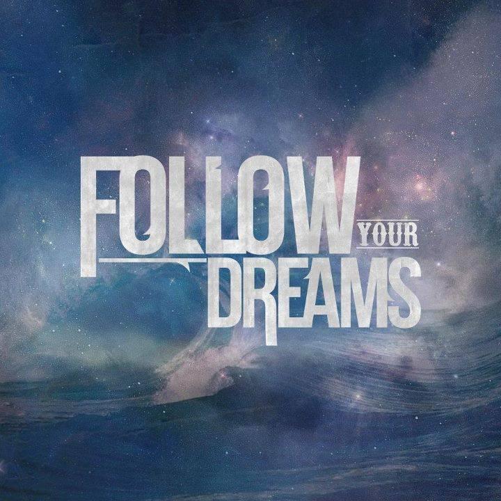Follow Your Dreams Tour Dates