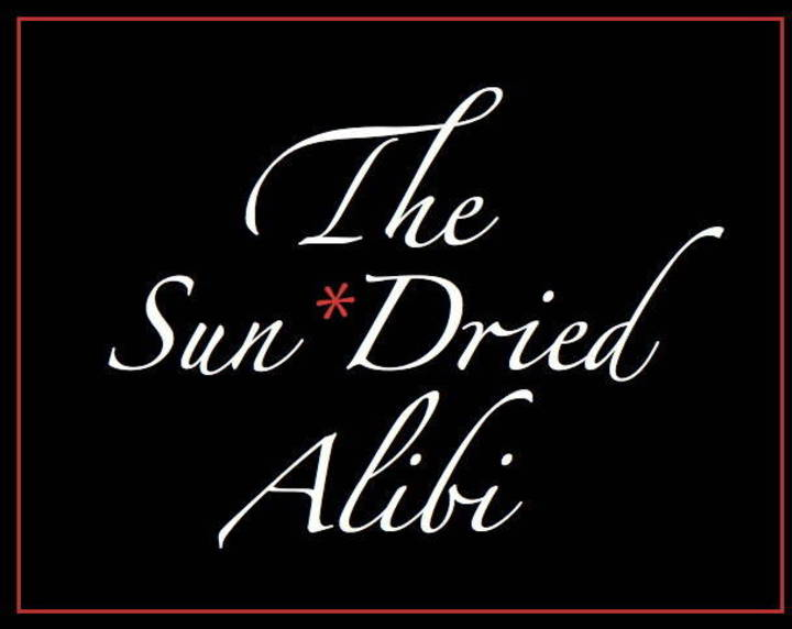 The Sun*Dried Alibi Tour Dates