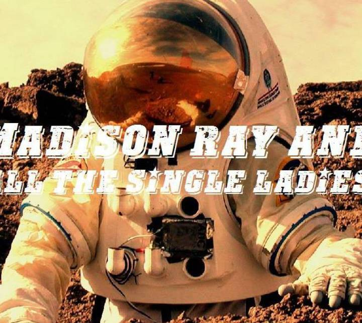 Madison Ray and All The Single Ladies Tour Dates