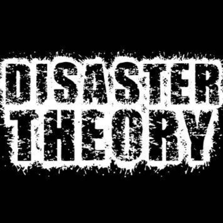 Disaster Theory Tour Dates