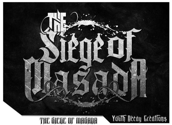 The Siege of Masada Tour Dates