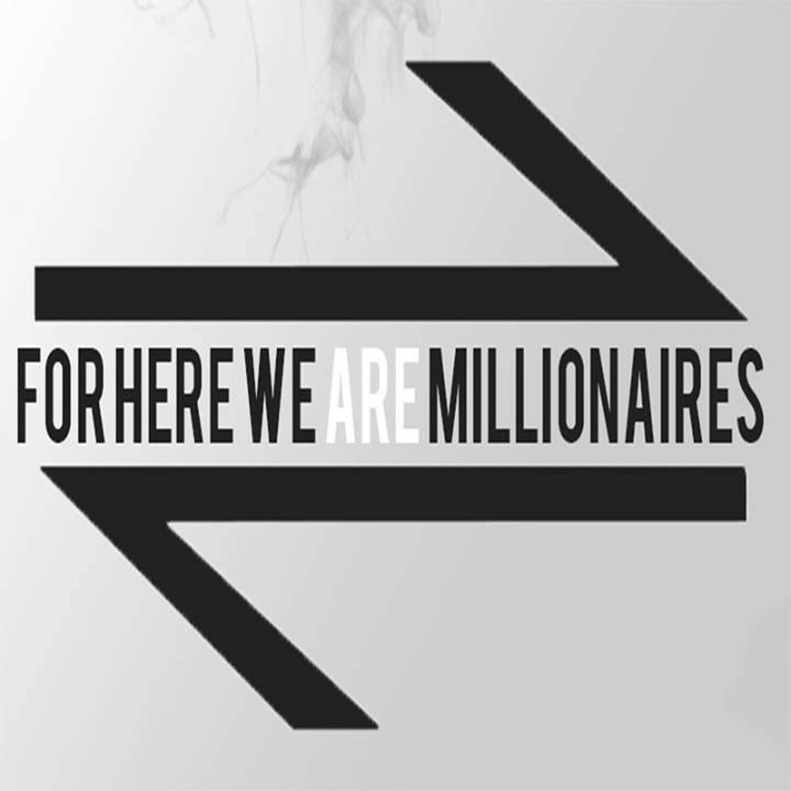For Here We Are Millionaires Tour Dates