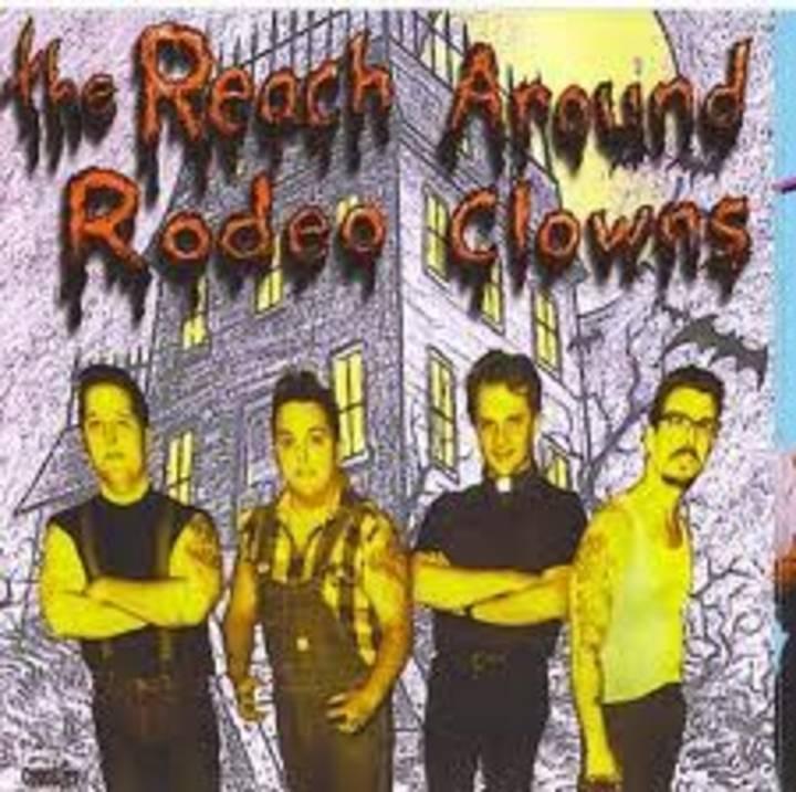 The Reach Around Rodeo Clowns Tour Dates