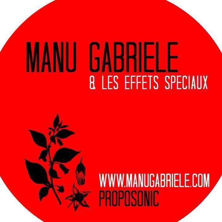 Manu Gabriele & les effets spéciaux Tour Dates
