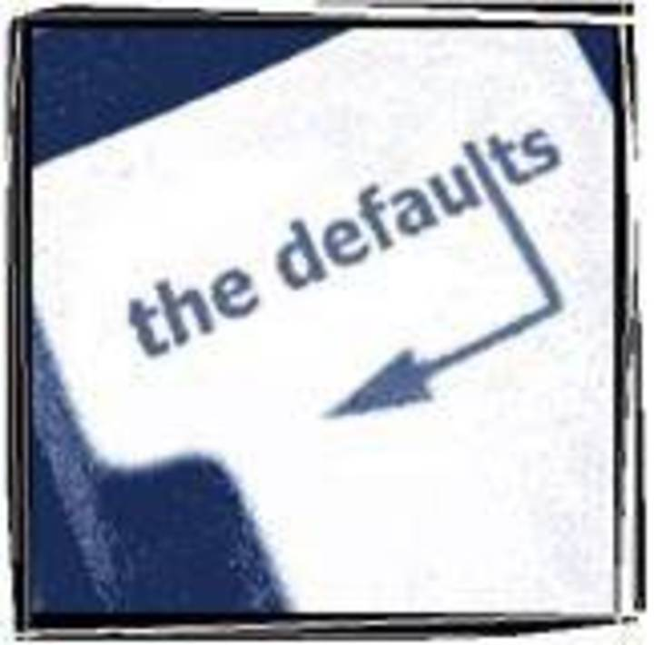 The Defaults Tour Dates