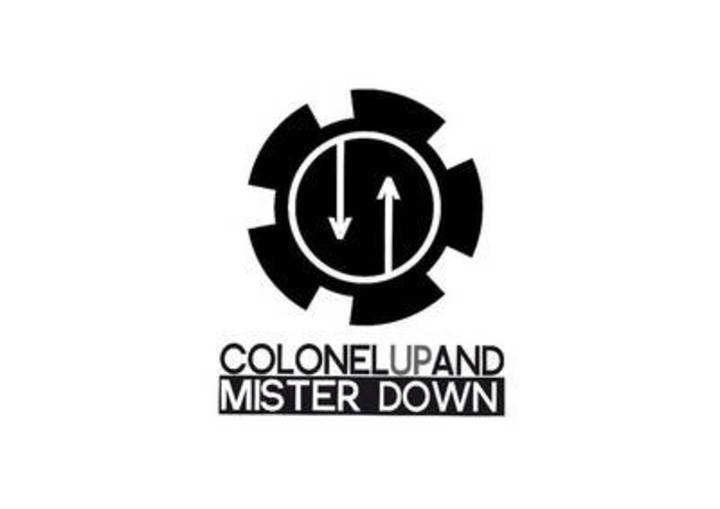 COLONEL UP AND MISTER DOWN Tour Dates
