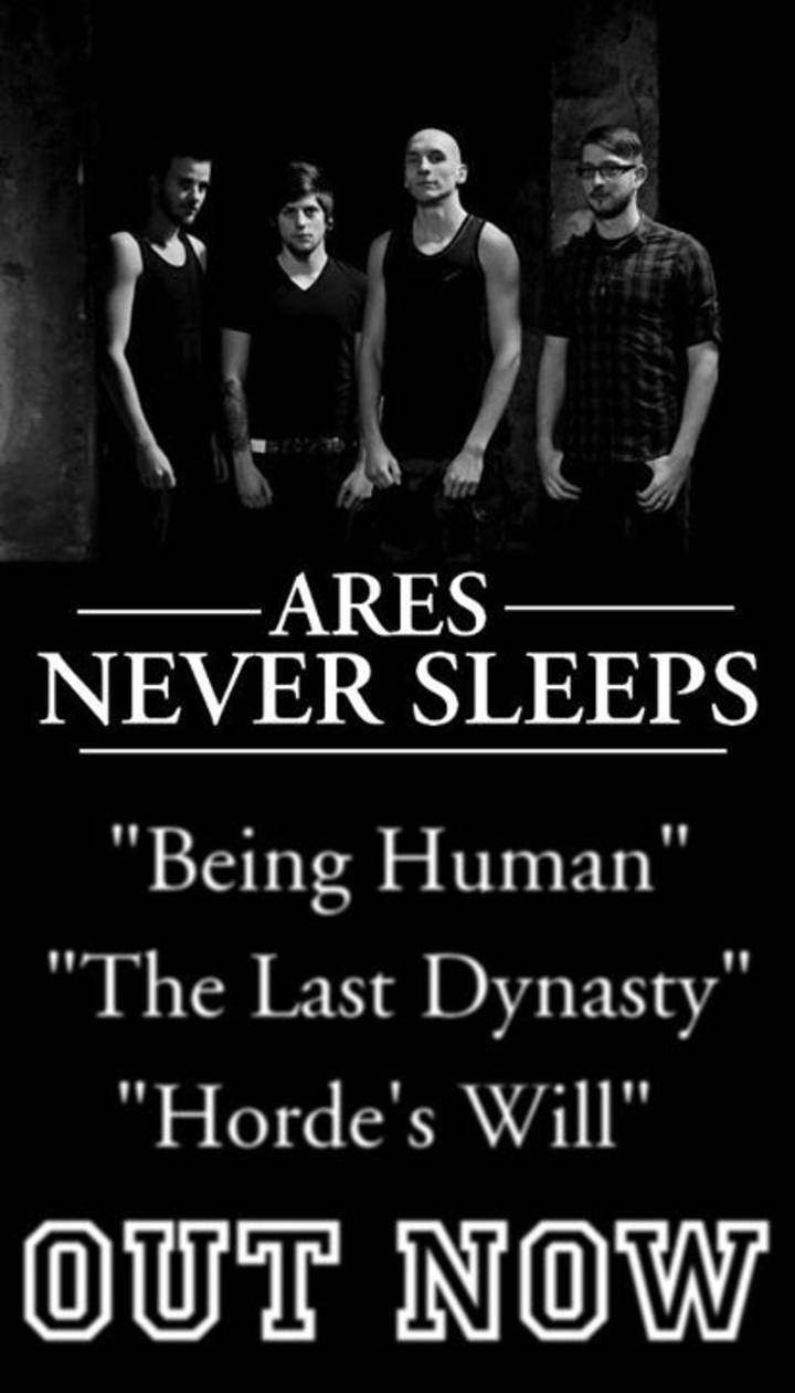 Ares Never Sleeps Tour Dates