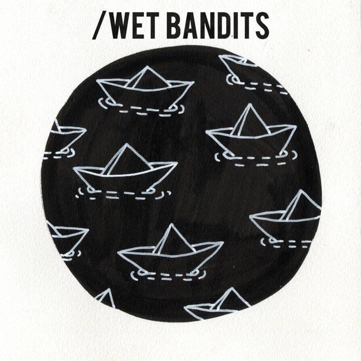 Wet Bandits Tour Dates