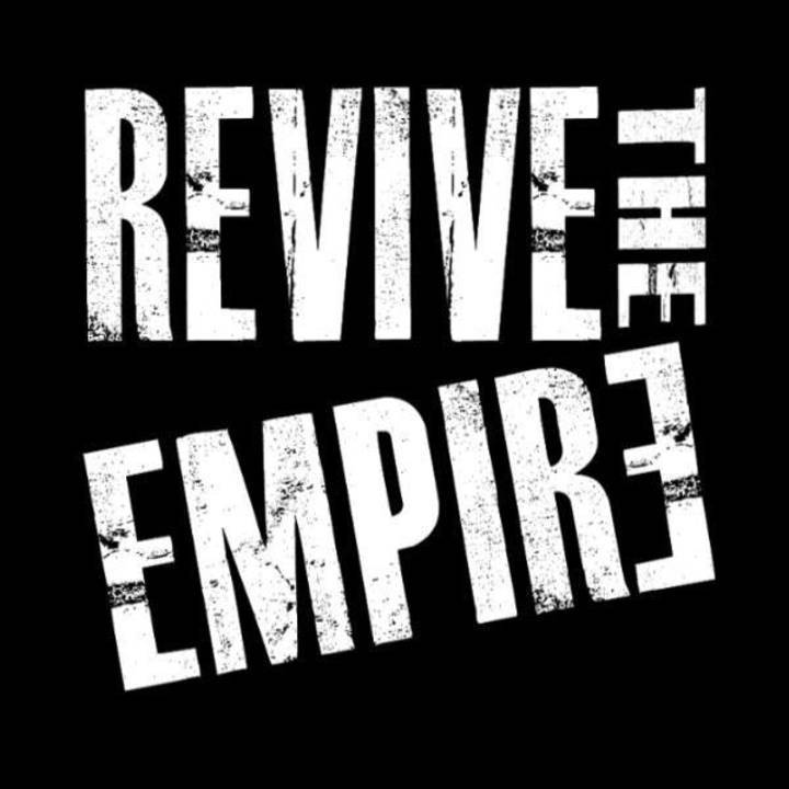 Revive the Empire Tour Dates