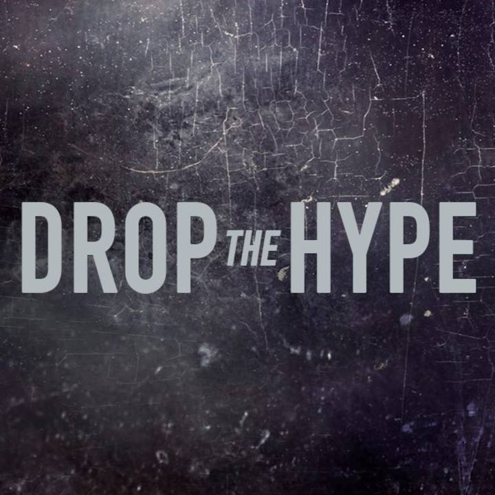DROP THE HYPE Tour Dates