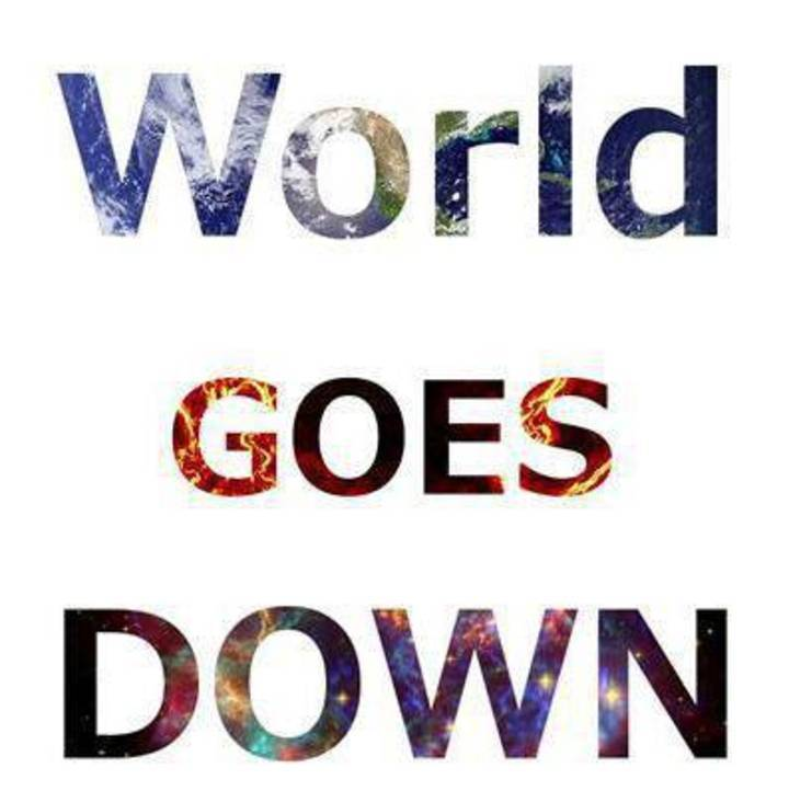 World Goes Down Tour Dates