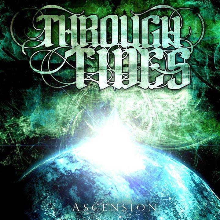 Through Tides Tour Dates
