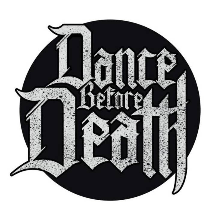 Dance Before Death Tour Dates