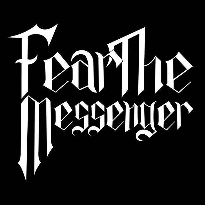 Fear The Messenger Tour Dates