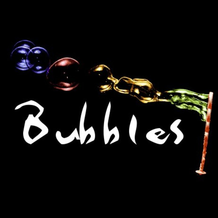 Bubbles Tour Dates