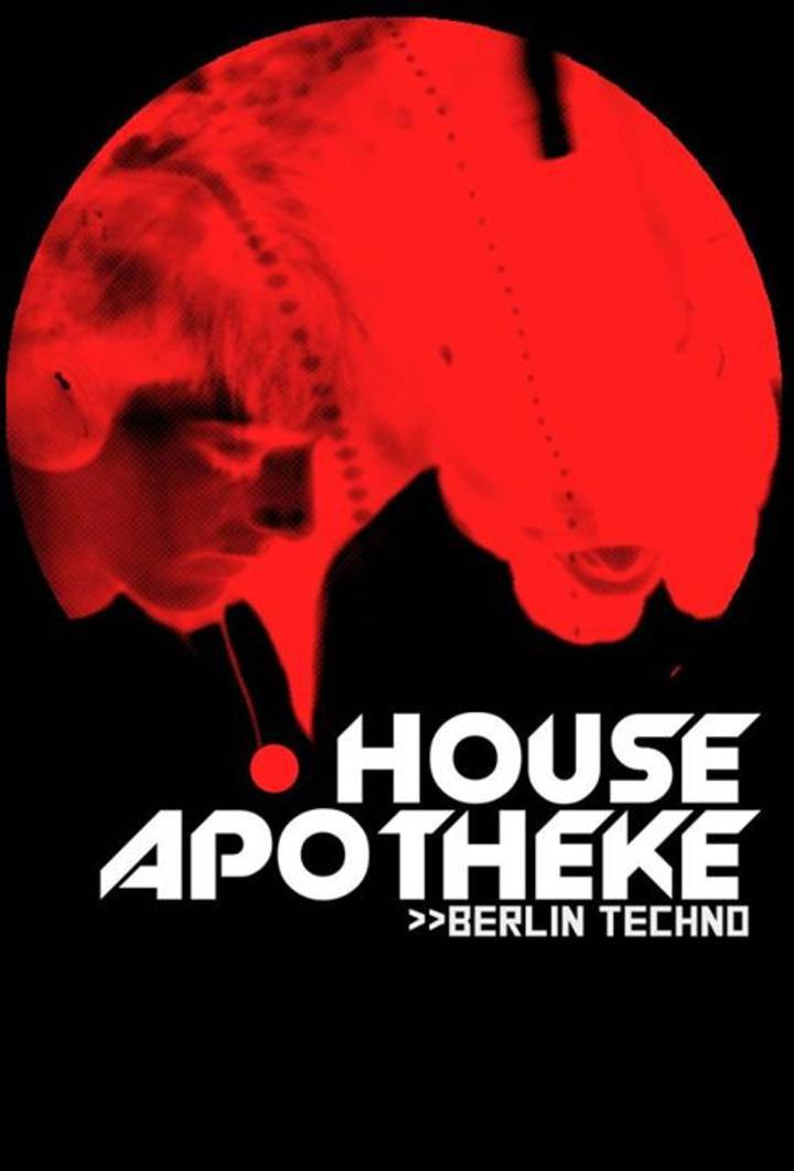House Apotheke Tour Dates