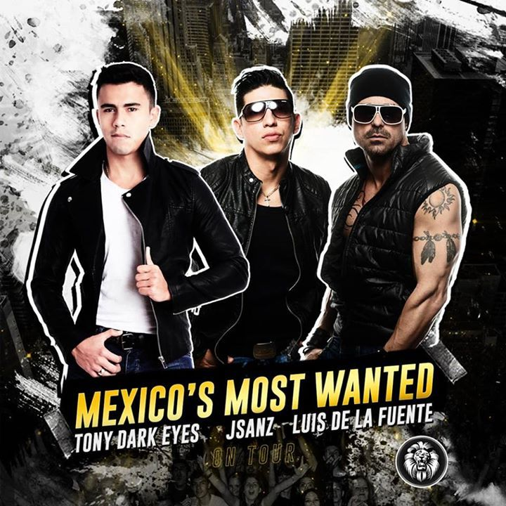 Mexico's Most Wanted Tour Dates