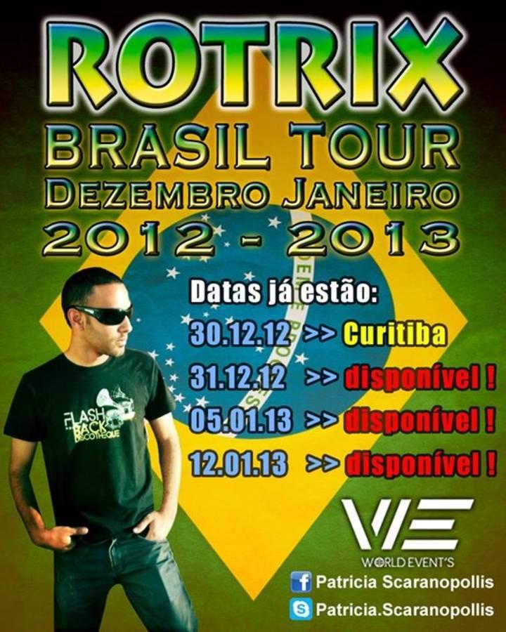 R O T R I X fan Tour Dates