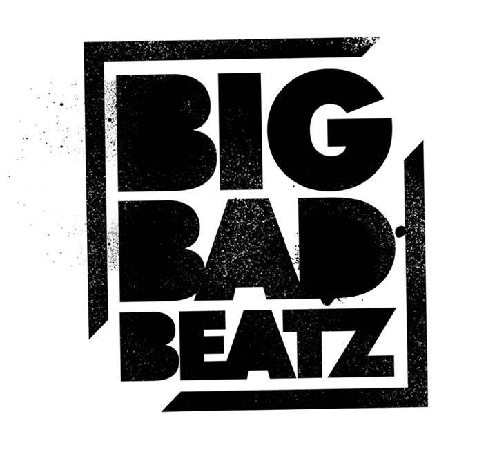 Big Bad Beatz Tour Dates