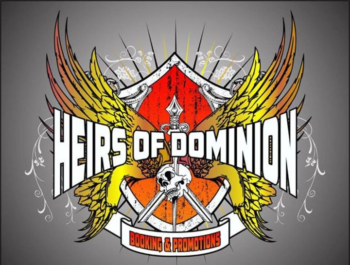 Heirs Of Dominion Booking & Promotions Tour Dates