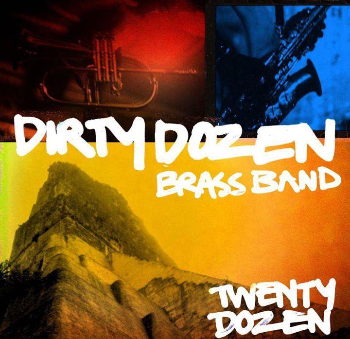 Dirty Dozen @ Howlin' Wolf - New Orleans, LA