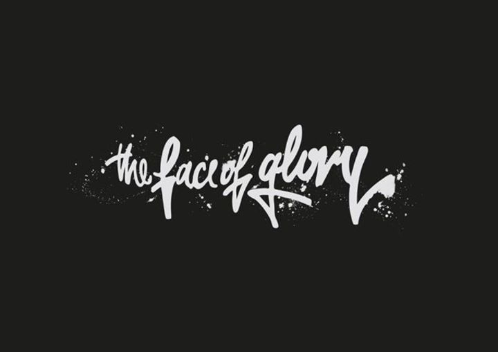 The Face Of Glory Tour Dates