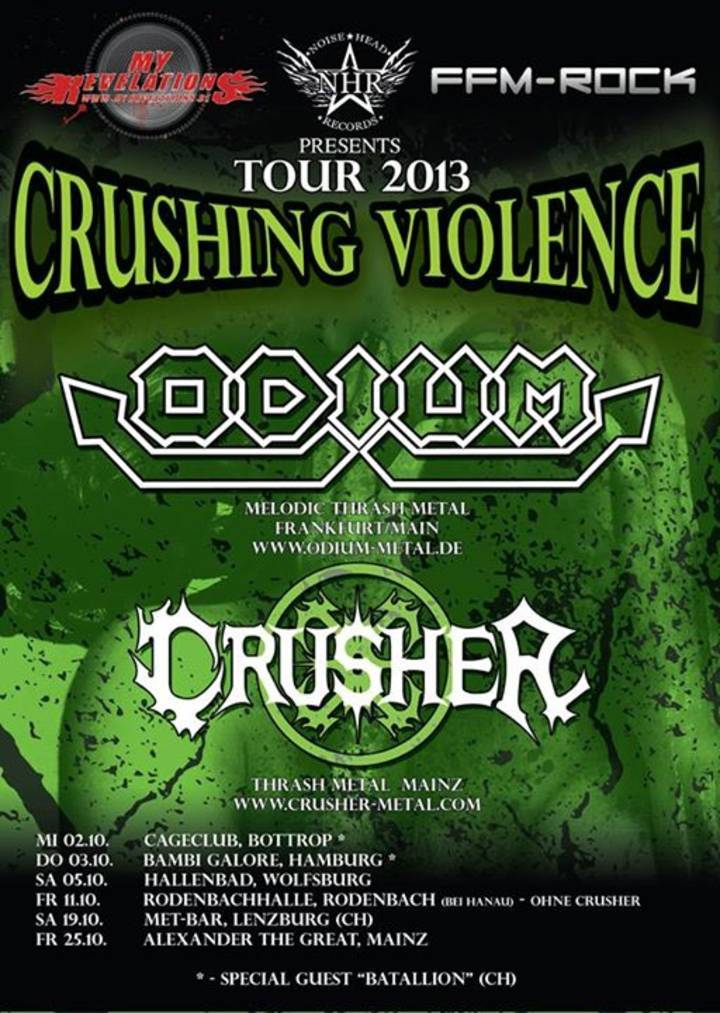Crushing Violence TOUR 2013 Tour Dates