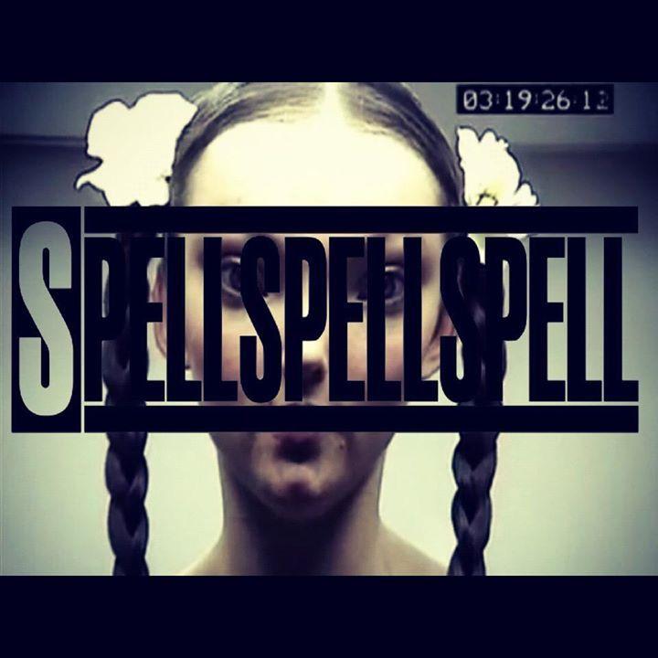 Spell Spell Spell Tour Dates