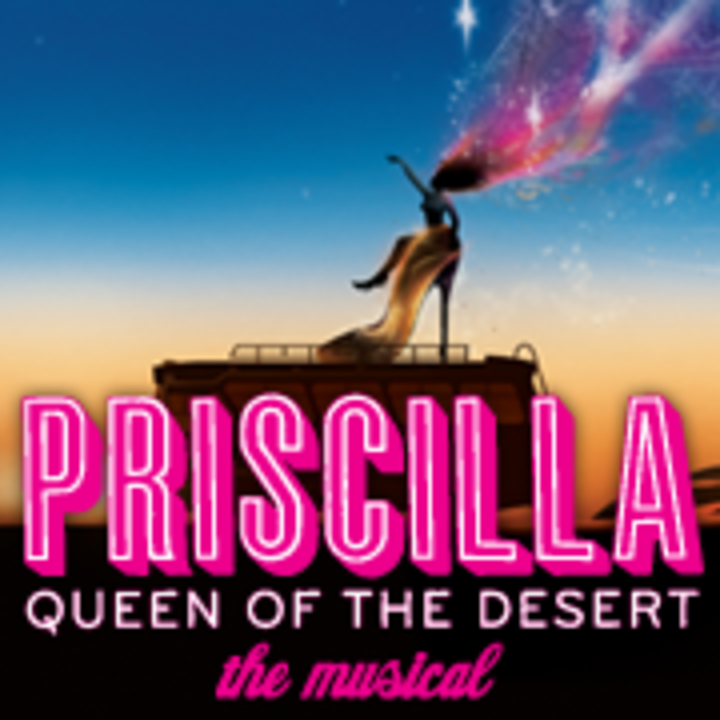 Priscilla Queen of the Desert The Musical on Tour Tour Dates