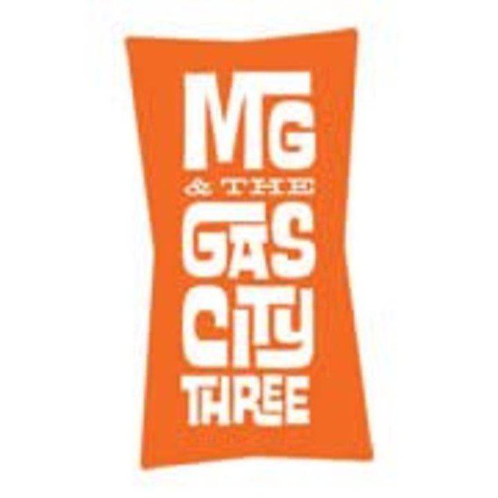 MG & the Gas City Three Tour Dates