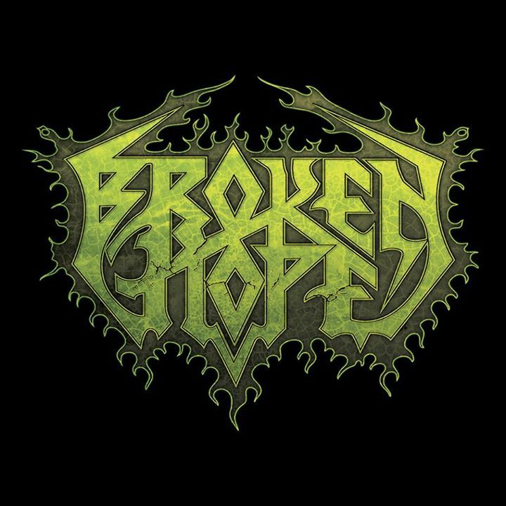 Broken Hope Tour Dates