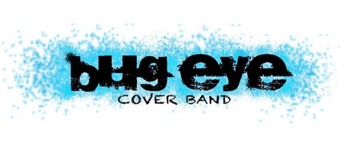BUG EYE Cover Band Tour Dates